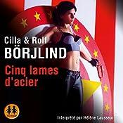 Cinq lames d'acier (Olivia Rönning 2) | Cilla Börjlind, Rolf Börjlind