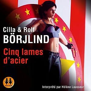 Cinq lames d'acier (Olivia Rönning 2) Audiobook