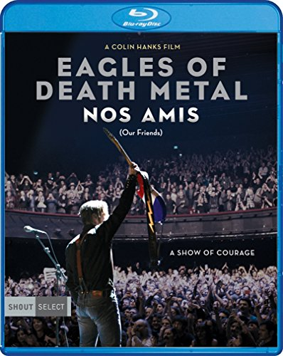 Eagles Of Death Metal: Nos Amis (Our Friends) (Blu-ray)