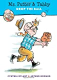 Mr. Putter and Tabby Drop the Ball, Cynthia Rylant, 0152050728