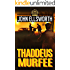 Thaddeus Murfee (Thaddeus Murfee Legal Thrillers Book 1)