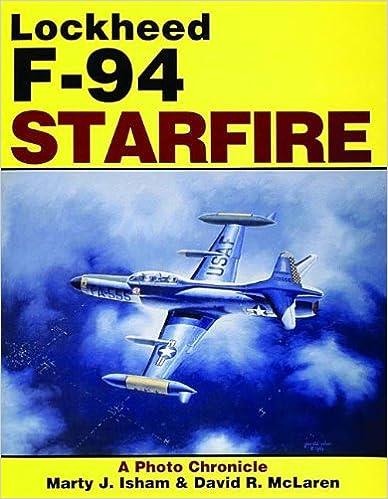 Lockheed F-94 Starfire: A Photo Chronicle por David R. Mclaren epub