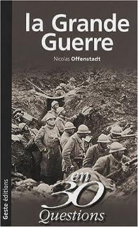 La Grande Guerre par Nicolas Offenstadt