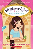 whatever after 5 bad hair day by sarah mlynowski 31 mar 2015 paperback