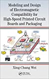 img - for Modeling and Design of Electromagnetic Compatibility for High-Speed Printed Circuit Boards and Packaging book / textbook / text book