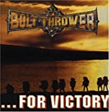 For Victory [Us Import] by Bolt Thrower