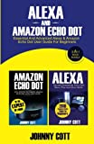 Alexa and Amazon Echo Dot: Essential and Advanced