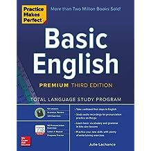 Practice Makes Perfect: Basic English, Premium Third Edition (English Edition)