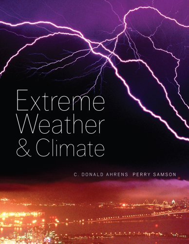 (Bundle: Fundamentals of Extreme Weather and Climate + Premium Resource Center Printed Access Card - Meteorology)