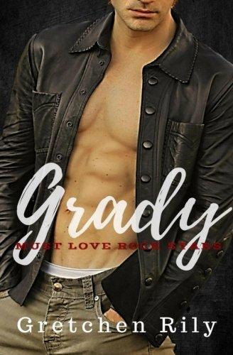 Grady (Must Love Rock Stars) (Volume 1)