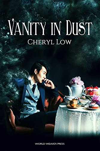 Vanity in Dust (Crowns & Ash Book 1) by [Low, Cheryl]