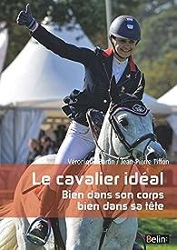 Le cavalier idéal par Veronique Bartin