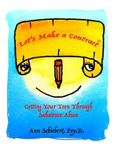 Read Online Let's Make a Contract: Getting Your Teen Through Substance Abuse [Color Version] ebook