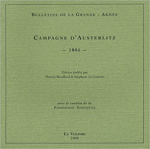 Livre gratuits en ligne Bulletin de la Grande-Armée : campagne d'Austerlitz pdf, epub ebook