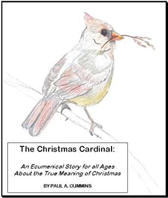 The christmas cardinal an ecumenical story for all ages about the