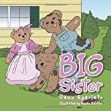 Big Sister, Dawn Sgarlato, 1468594265