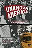 img - for Unknown America: Myths and little known oddities about the greatest nation on earth (Volume 1) book / textbook / text book