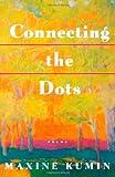 Connecting the Dots, Maxine Kumin, 0393316955