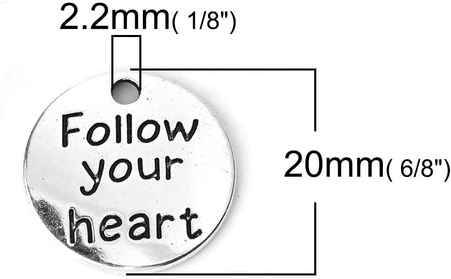 Follow Your Heart, Live Your Dream Inspirational Message Charm Pendants 60 Pack 3//4 Inch