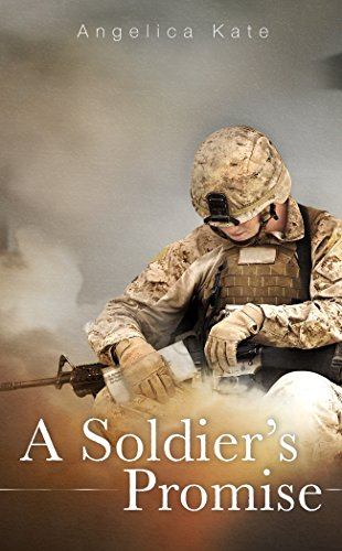 A Soldier's Promise (Soldier's Pact Book 1) by [Kate, Angelica]