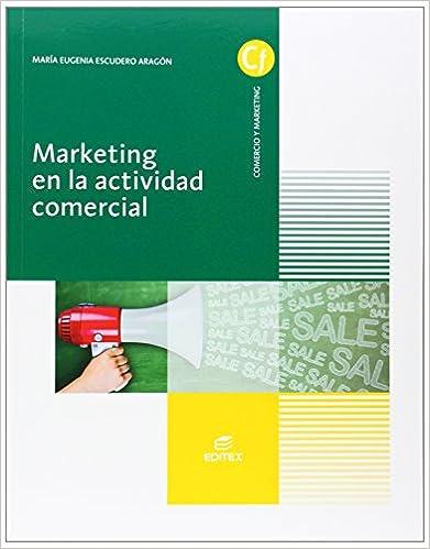Descargar ebooks de android Marketing en la actividad comercial (Ciclos Formativos) 8490032653 RTF