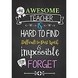 Teacher Notebook: An Awesome Teacher Is ~ Journal or Planner for Teacher Gift: Great for Teacher Appreciation/Thank You/Retirement/Year End Gift
