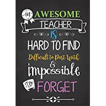 Teacher Notebook: An Awesome Teacher Is ~ Journal or Planner for Teacher Gift: Great for Teacher Appreciation/Thank You/Retirement/Year End Gift (Inspirational Notebooks for Teachers) (Volume 2)