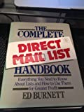The Complete Direct Mail List Handbook, Ed Burnett, 0131592785