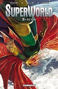 SuperWorld, tome 2 : Big Bang par Jean-Marc Rivière