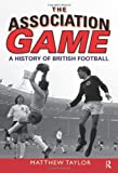 The Association Game, Matthew Taylor, 0582505968