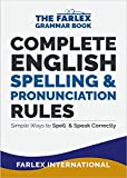 Complete English Spelling and Pronunciation Rules
