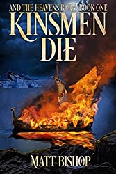 Kinsmen Die (And the Heavens Burn)