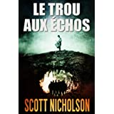 Le Trou aux échos: thriller surnaturel (French Edition)