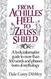 From Achilles' Heel to Zeus' Shield, Dale Corey Dibbley, 044990735X