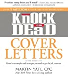 img - for Knock 'em Dead Cover Letters: Cover letter samples and strategies you need to get the job you want by Yate, Martin (October 18, 2012) Paperback book / textbook / text book