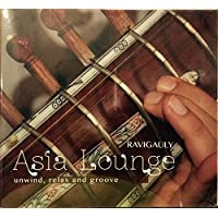 Asia Lounge-Unwind, Relax And Groove