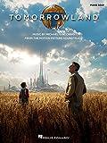 Giacchino Michael Tomorrowland Music from Soundtrack Pf Solo Bk by Michael Giacchino (2015-09-21)