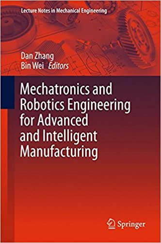 Mechatronics And Robotics Engineering For Advanced And Intelligent