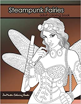 Steampunk Fairies Adult Coloring Book: Erotic coloring book ...
