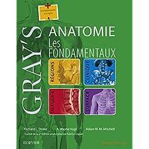Gray's Anatomie - Les fondamentaux (French Edition)