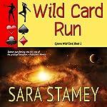 Wild Card Run   Sara Stamey