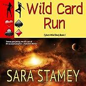 Wild Card Run | Sara Stamey