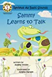 Speak With Me Series: Sammy Learns To Talk (Children's Books for Speech Development; S Sound and Reviews ALL Basic Sounds!)