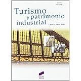 Turismo y patrimonio industrial (Gestión turística)