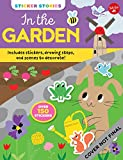 Sticker Stories: In the Garden: Includes stickers, drawing steps, and scenes to decorate!