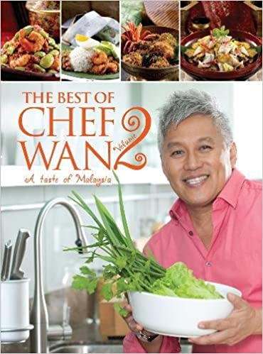 The best of chef wan volume 2 a taste of malaysia amazon the best of chef wan volume 2 a taste of malaysia amazon chef wan 9789814779821 books forumfinder Images