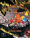 Graphics Gems III (IBM Version): Ibm Version (Graphics Gems - IBM)