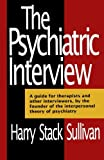 The Psychiatric Interview (Norton Library (Paperback))