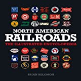 North American Railroads, Brian Solomon, 0760341176