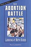 The Abortion Battle, Felicia Lowenstein, 0894907247